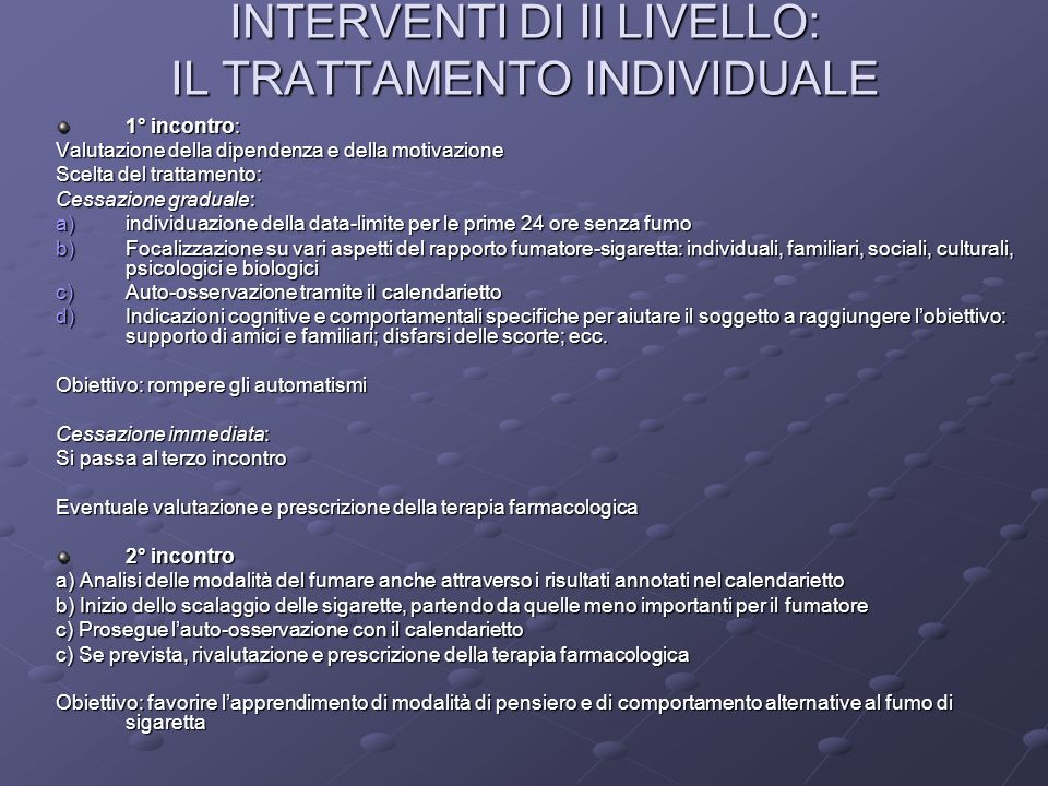 INTERVENTI DI II LIVELLO: IL TRATTAMENTO INDIVIDUALE