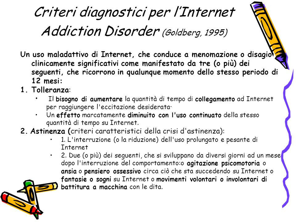Criteri diagnostici per l'Internet Addiction Disorder (Goldberg, 1995)