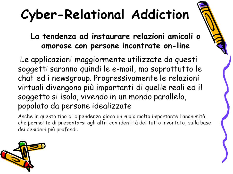 Cyber-Relational Addiction
