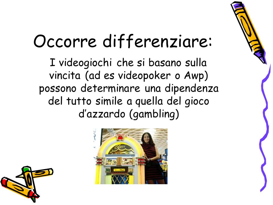 Occorre differenziare: