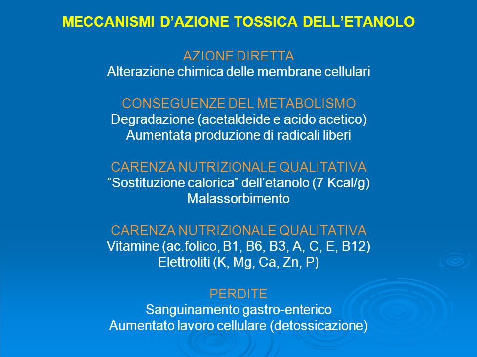 MECCANISMI D'AZIONE TOSSICA DELL'ETANOLO