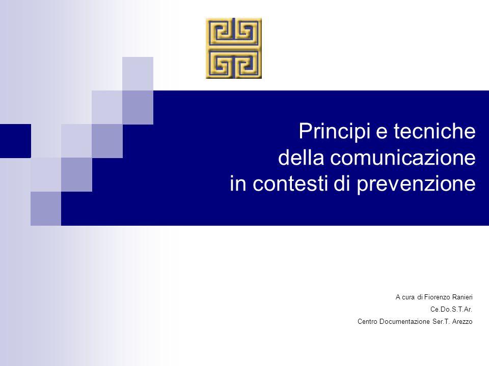 Principi e tecniche della comunicazione in contesti di prevenzione