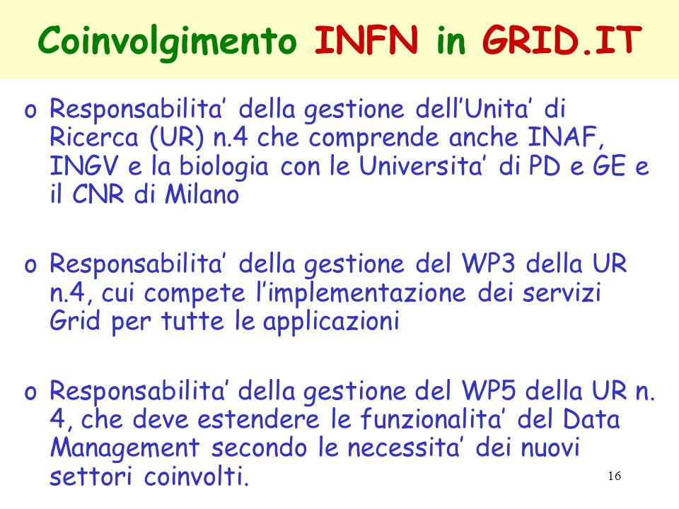 Coinvolgimento INFN in GRID.IT