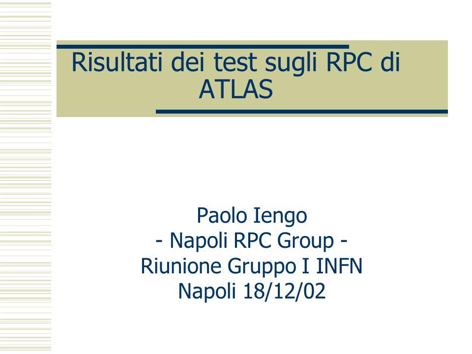 Risultati dei test sugli RPC di ATLAS