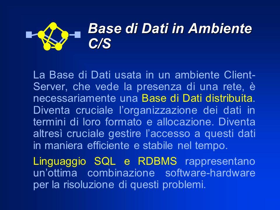 Base di Dati in Ambiente C/S