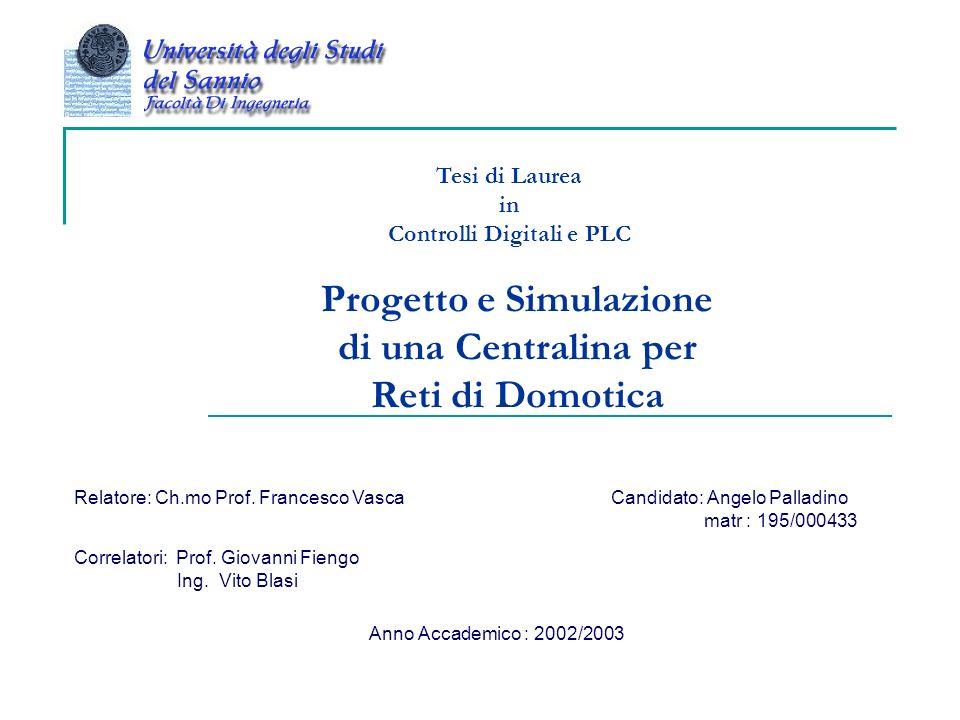 Progetto e Simulazione di una Centralina per Reti di Domotica