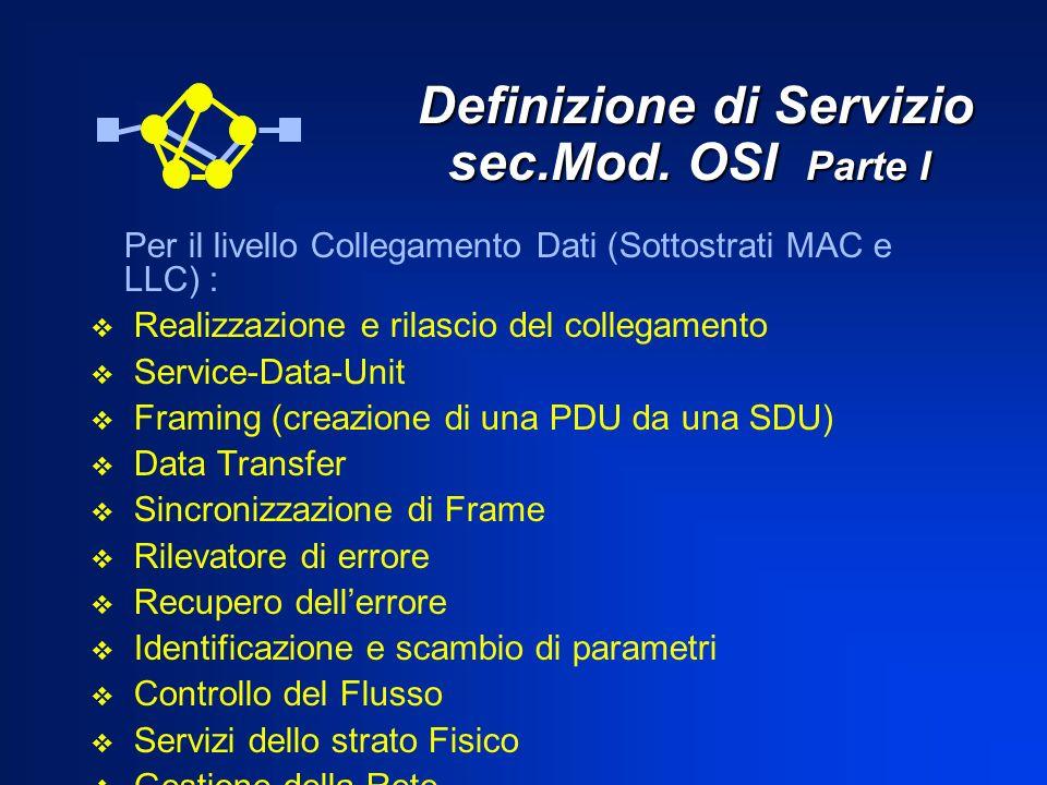 Definizione di Servizio sec.Mod. OSI Parte I