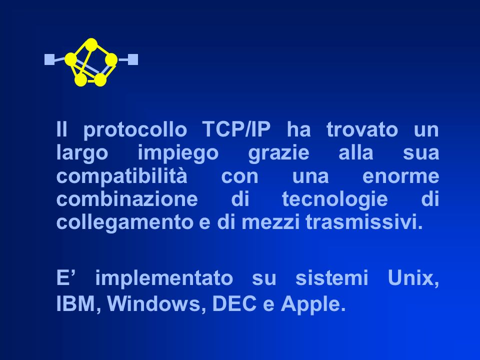 E' implementato su sistemi Unix, IBM, Windows, DEC e Apple.