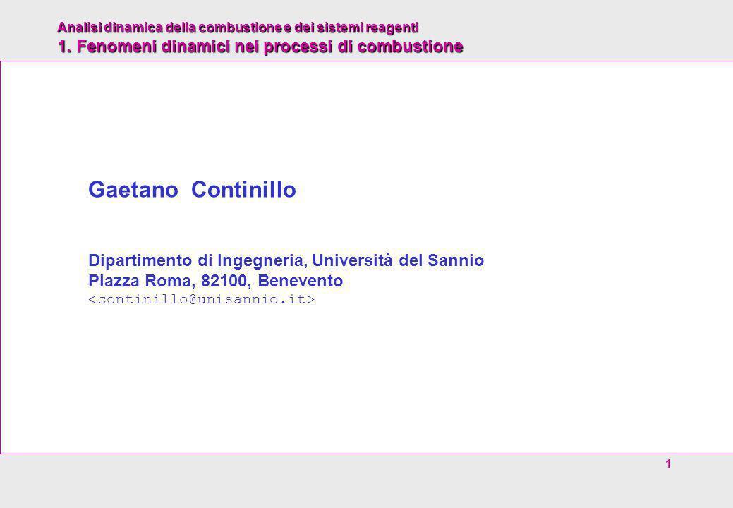 Gaetano Continillo Dipartimento di Ingegneria, Università del Sannio