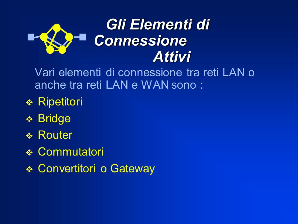 Gli Elementi di Connessione Attivi