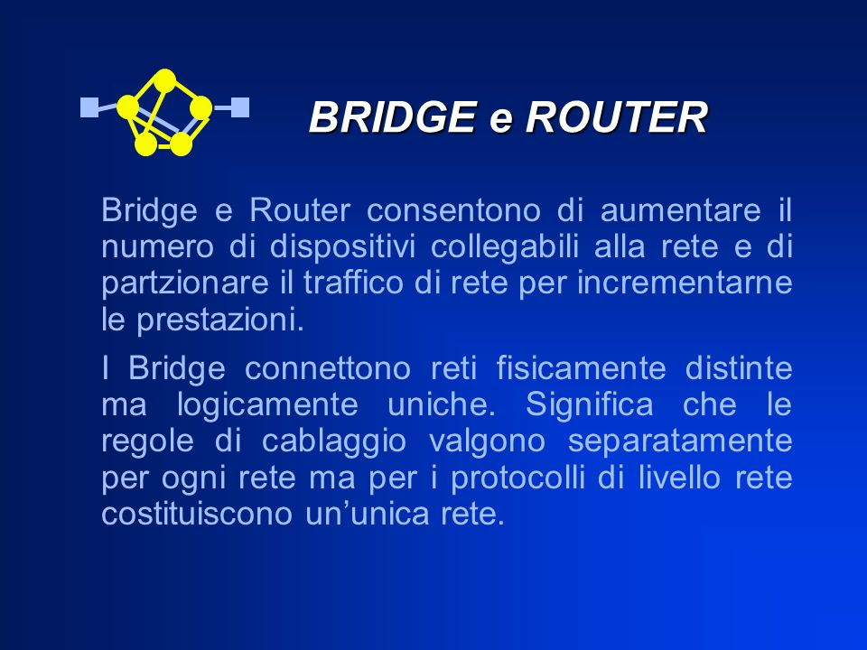 BRIDGE e ROUTER