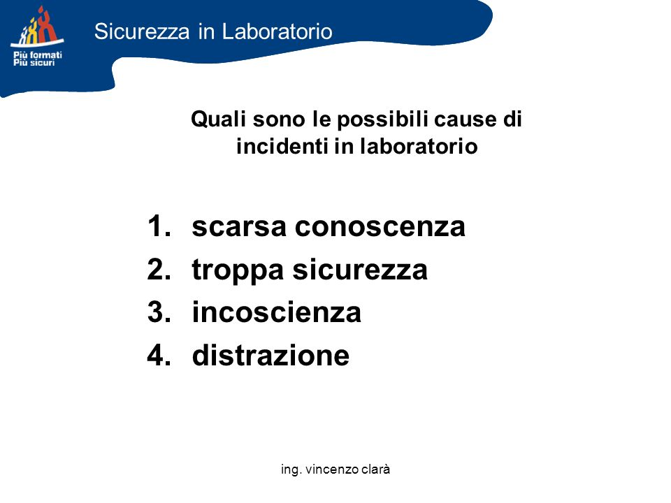 Quali sono le possibili cause di incidenti in laboratorio