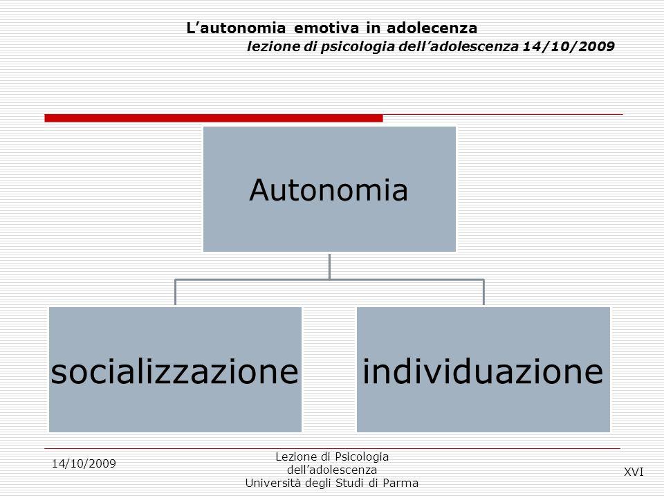 L'autonomia emotiva in adolecenza lezione di psicologia dell'adolescenza 14/10/2009