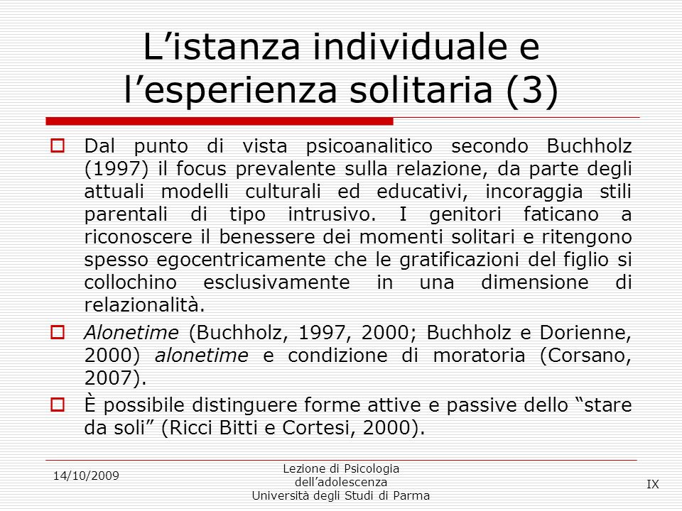 L'istanza individuale e l'esperienza solitaria (3)