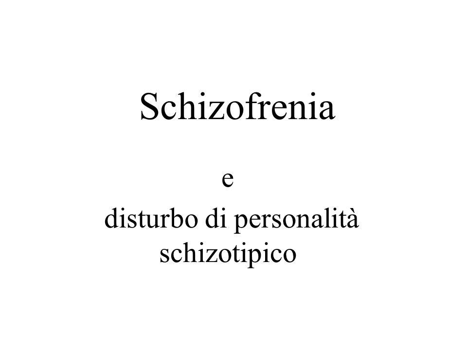 e disturbo di personalità schizotipico
