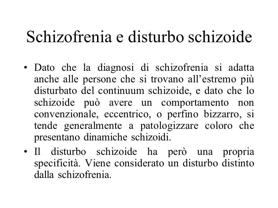 Schizofrenia e disturbo schizoide