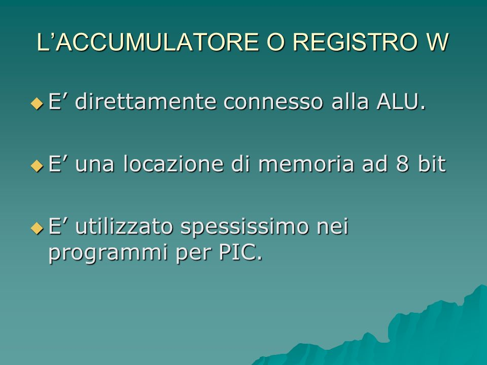 L'ACCUMULATORE O REGISTRO W