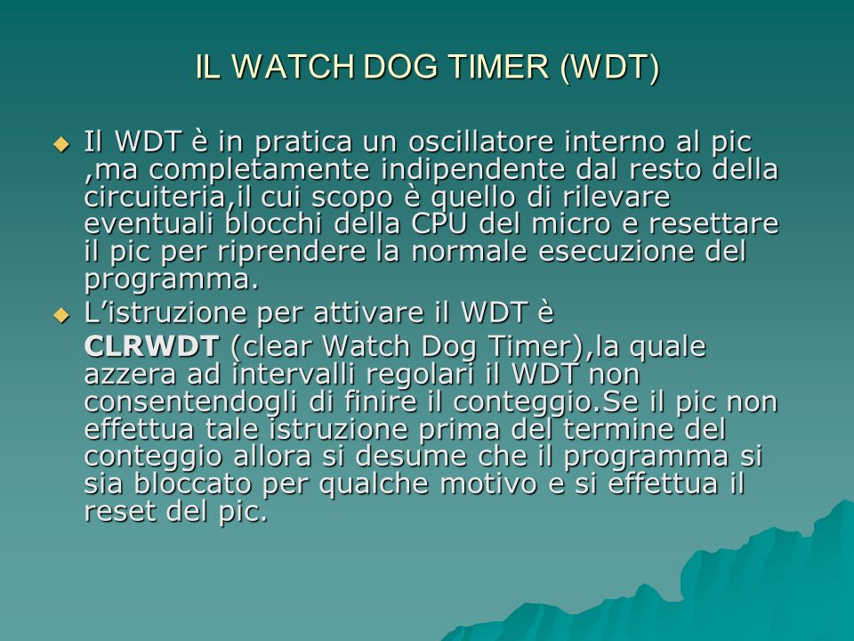 IL WATCH DOG TIMER (WDT)