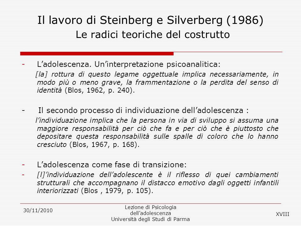 Il lavoro di Steinberg e Silverberg (1986) Le radici teoriche del costrutto