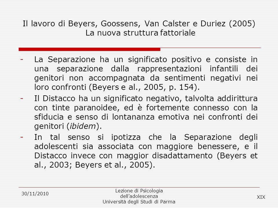Il lavoro di Beyers, Goossens, Van Calster e Duriez (2005) La nuova struttura fattoriale