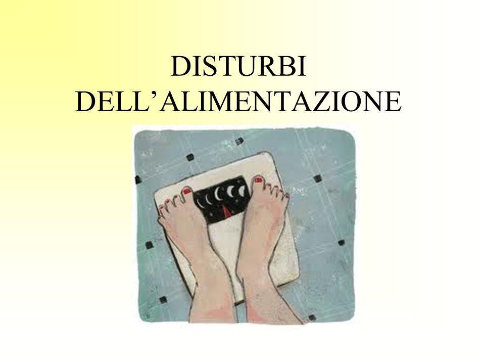 DISTURBI DELL'ALIMENTAZIONE