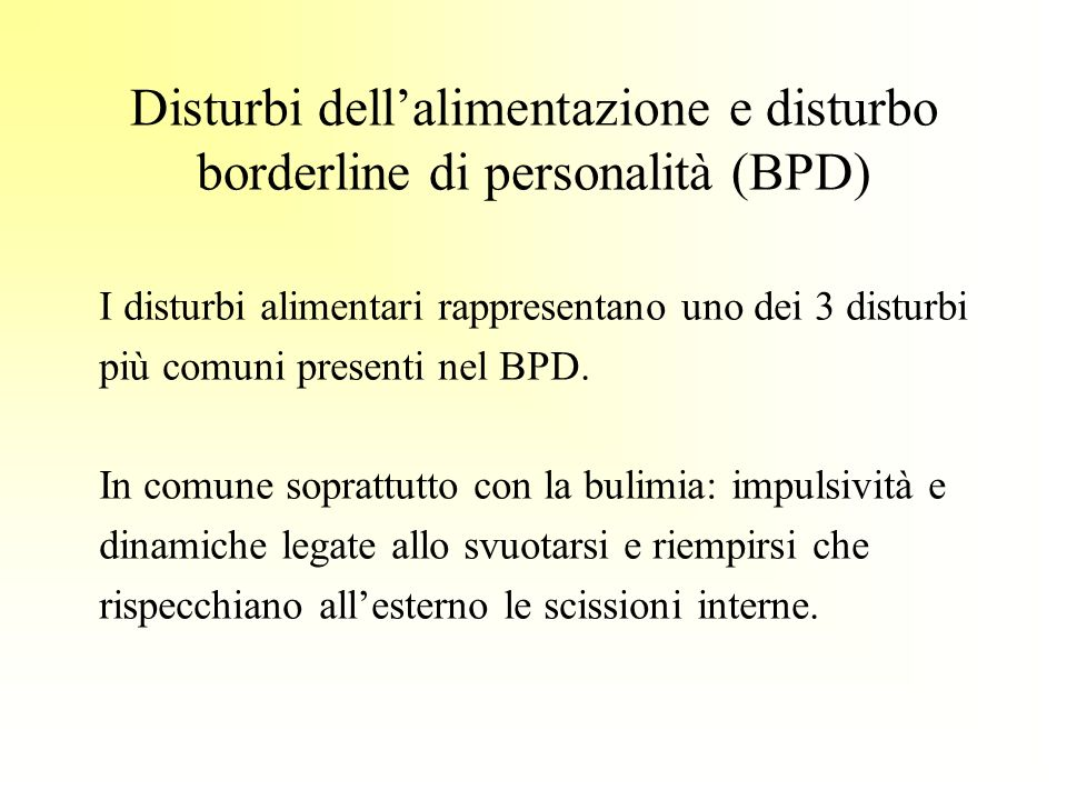 Disturbi dell'alimentazione e disturbo borderline di personalità (BPD)