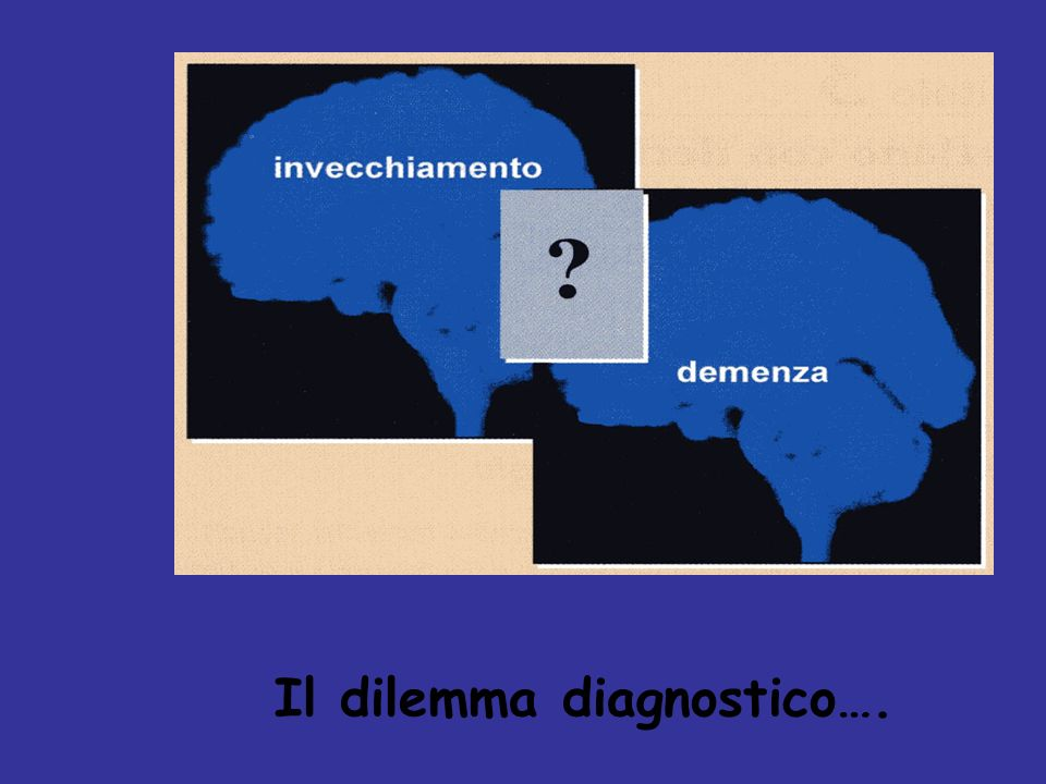 Il dilemma diagnostico….