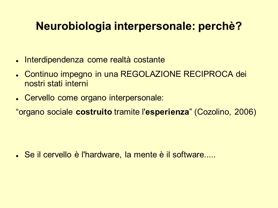 Neurobiologia interpersonale: perchè