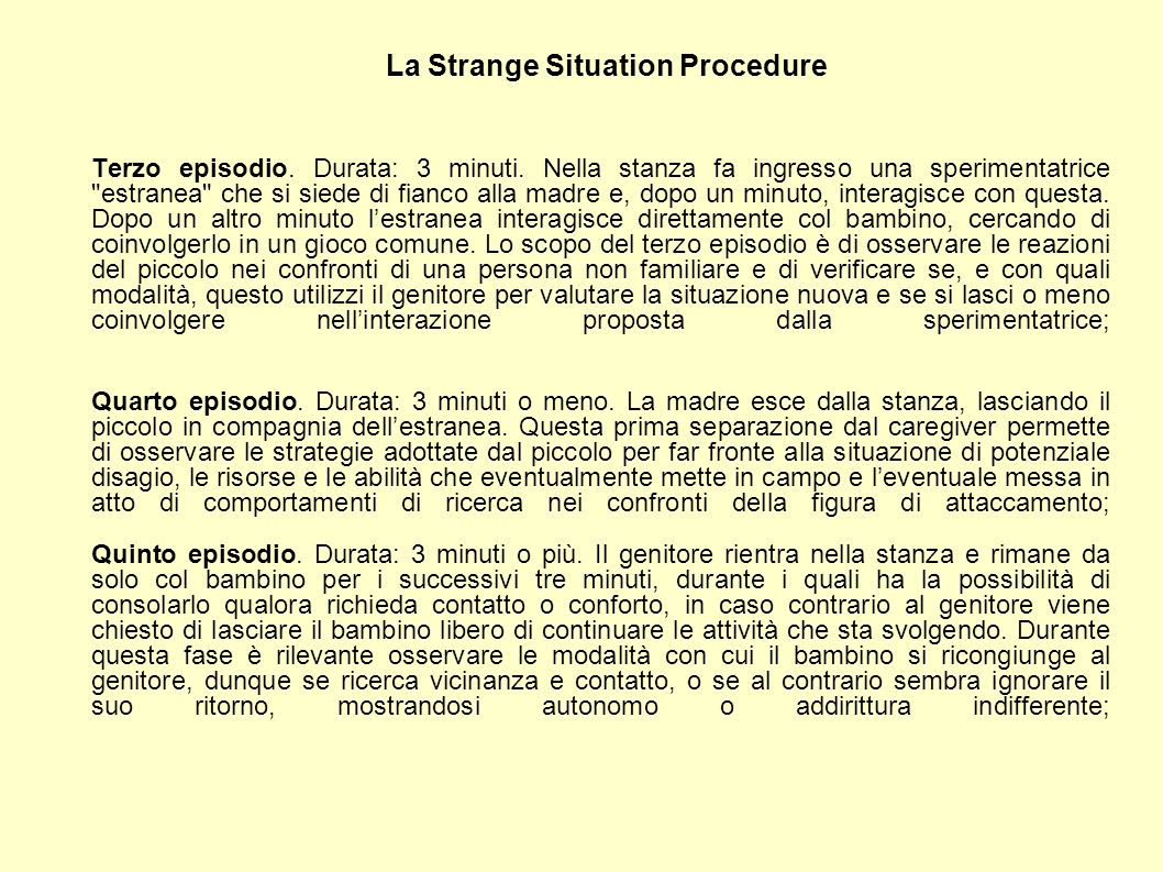 La Strange Situation Procedure