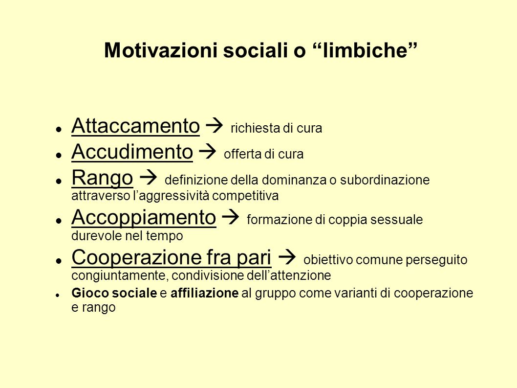 Motivazioni sociali o limbiche