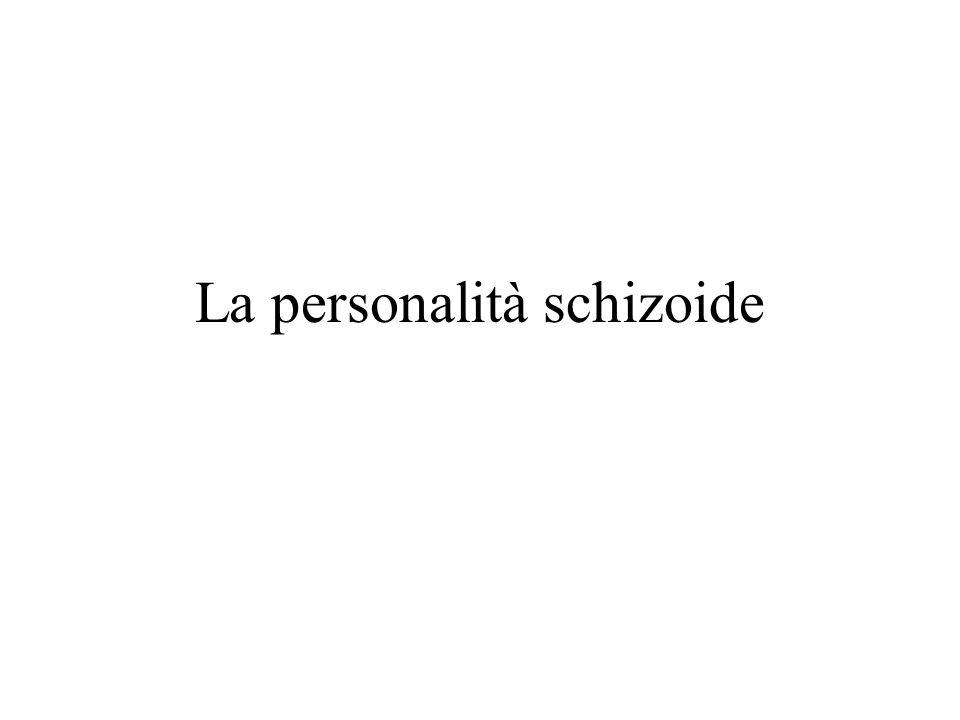 La personalità schizoide