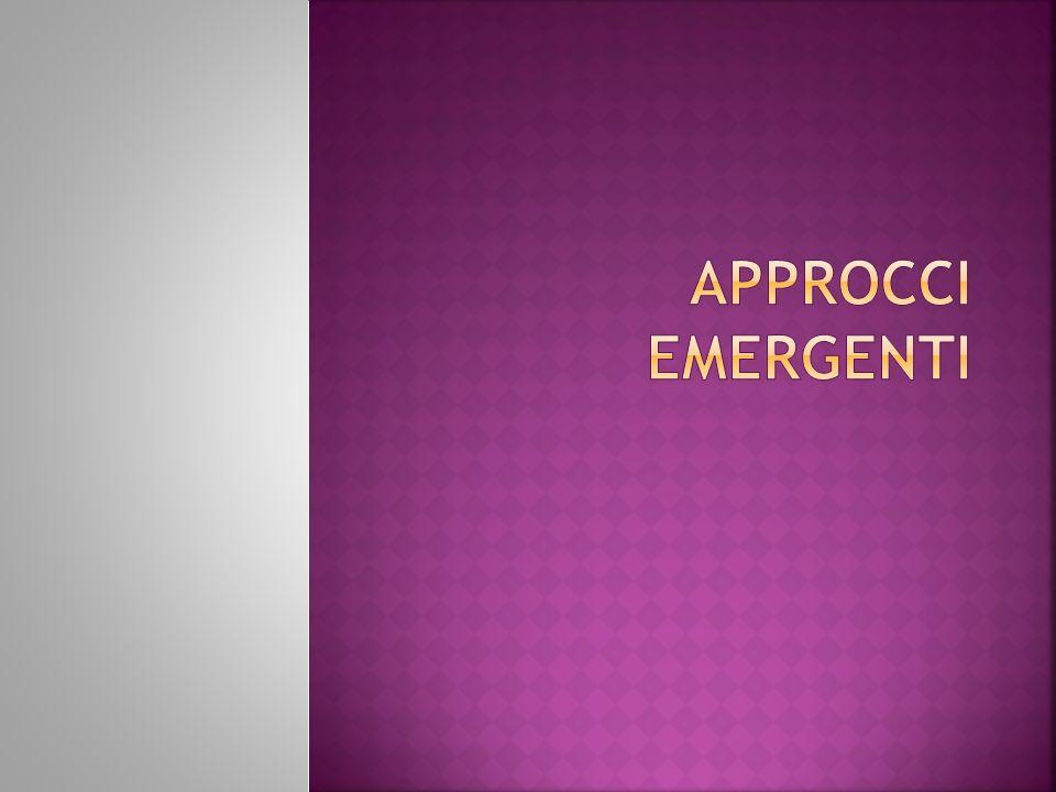 APPROCCI EMERGENTI