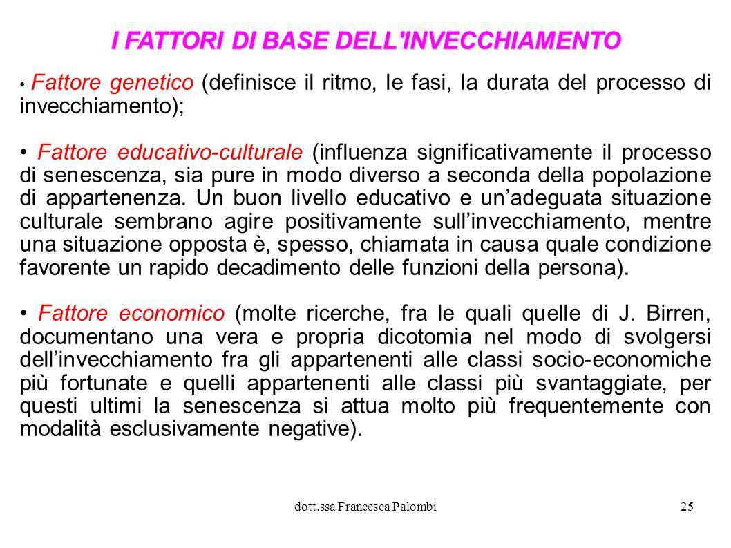 I FATTORI DI BASE DELL INVECCHIAMENTO