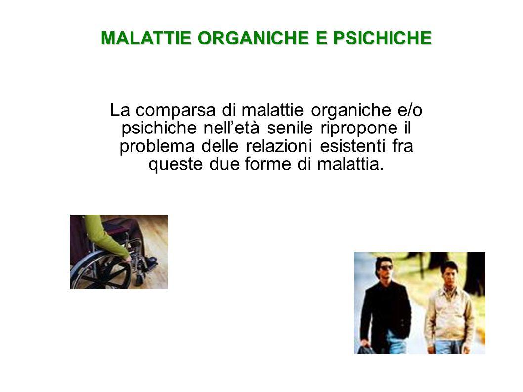MALATTIE ORGANICHE E PSICHICHE