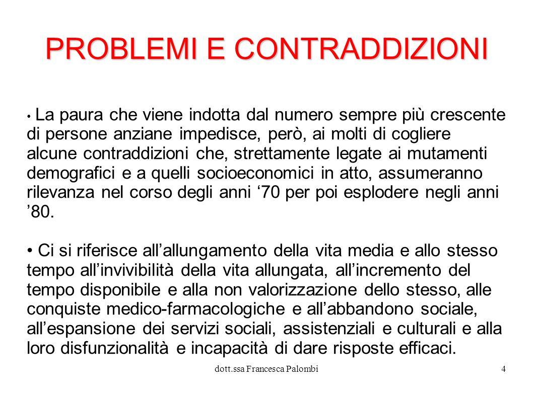 PROBLEMI E CONTRADDIZIONI