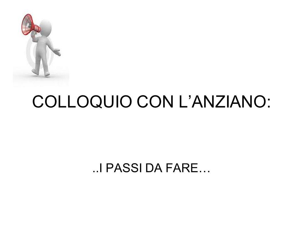 COLLOQUIO CON L'ANZIANO: