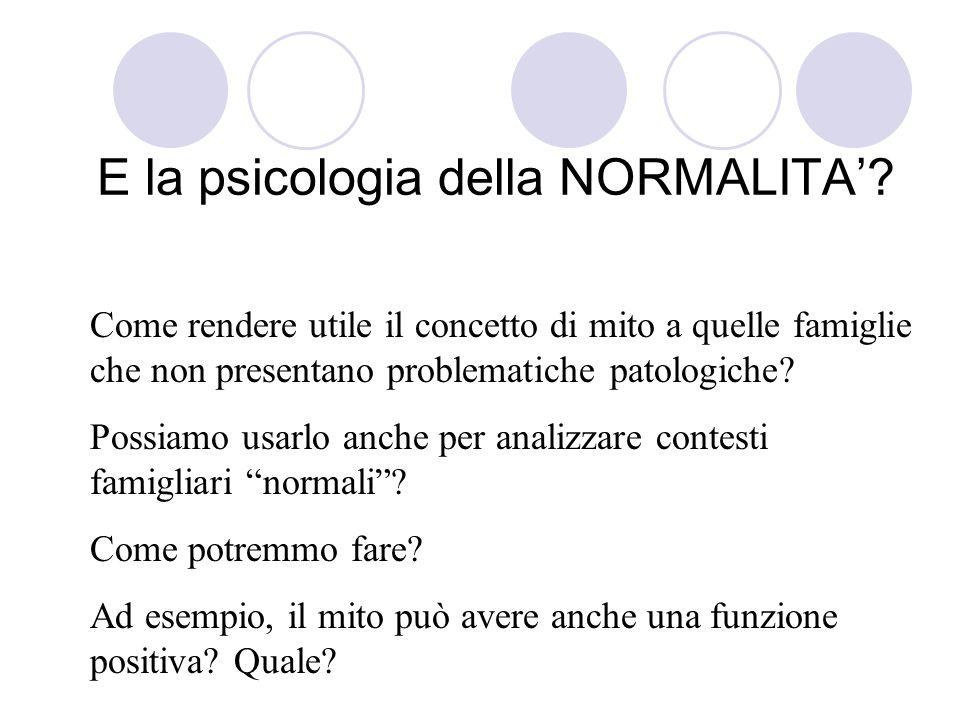 E la psicologia della NORMALITA'