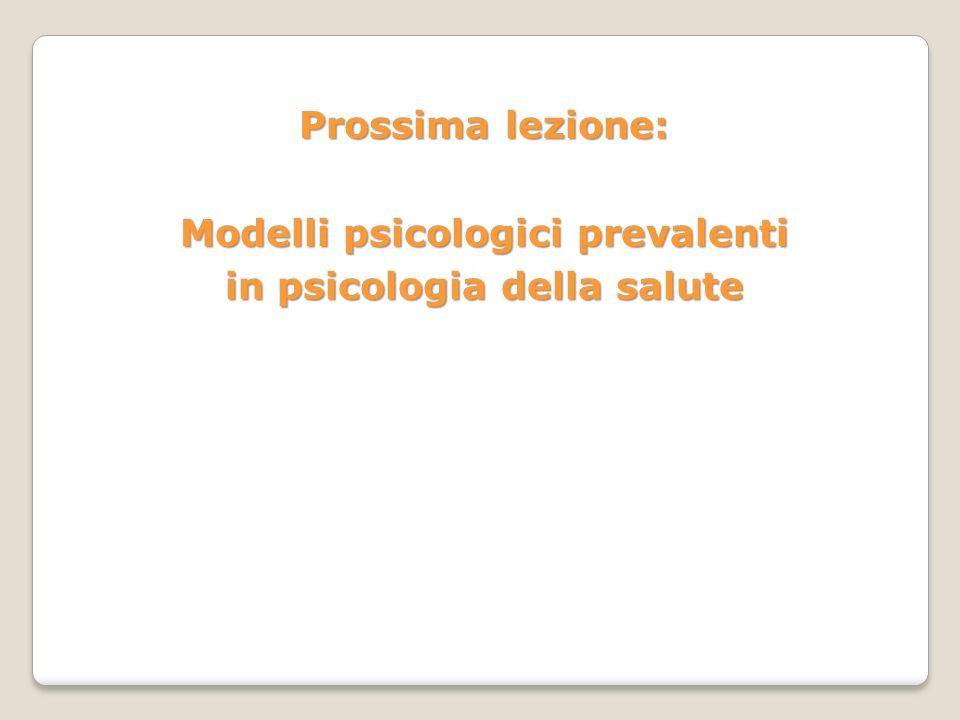 Modelli psicologici prevalenti in psicologia della salute