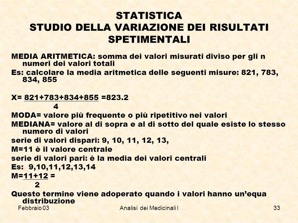 STATISTICA STUDIO DELLA VARIAZIONE DEI RISULTATI SPETIMENTALI