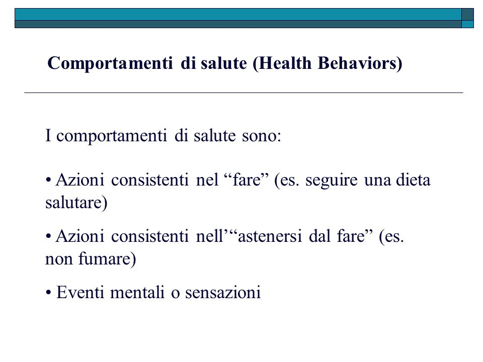 Comportamenti di salute (Health Behaviors)