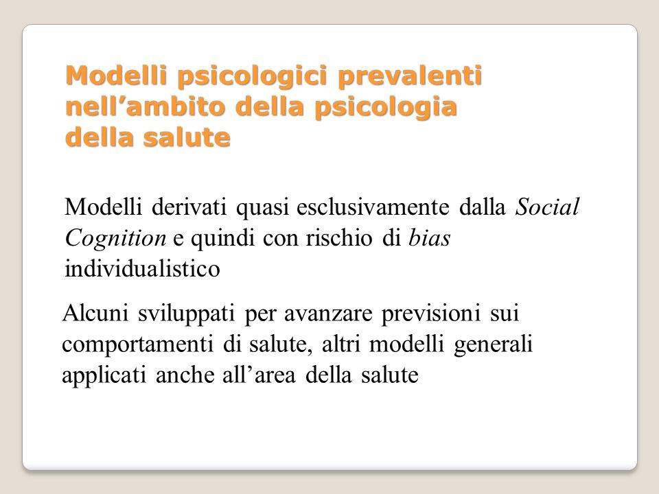 Modelli psicologici prevalenti nell'ambito della psicologia della salute
