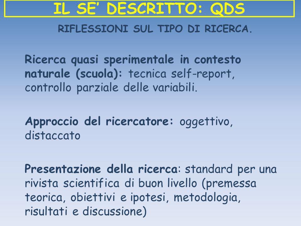 RIFLESSIONI SUL TIPO DI RICERCA.