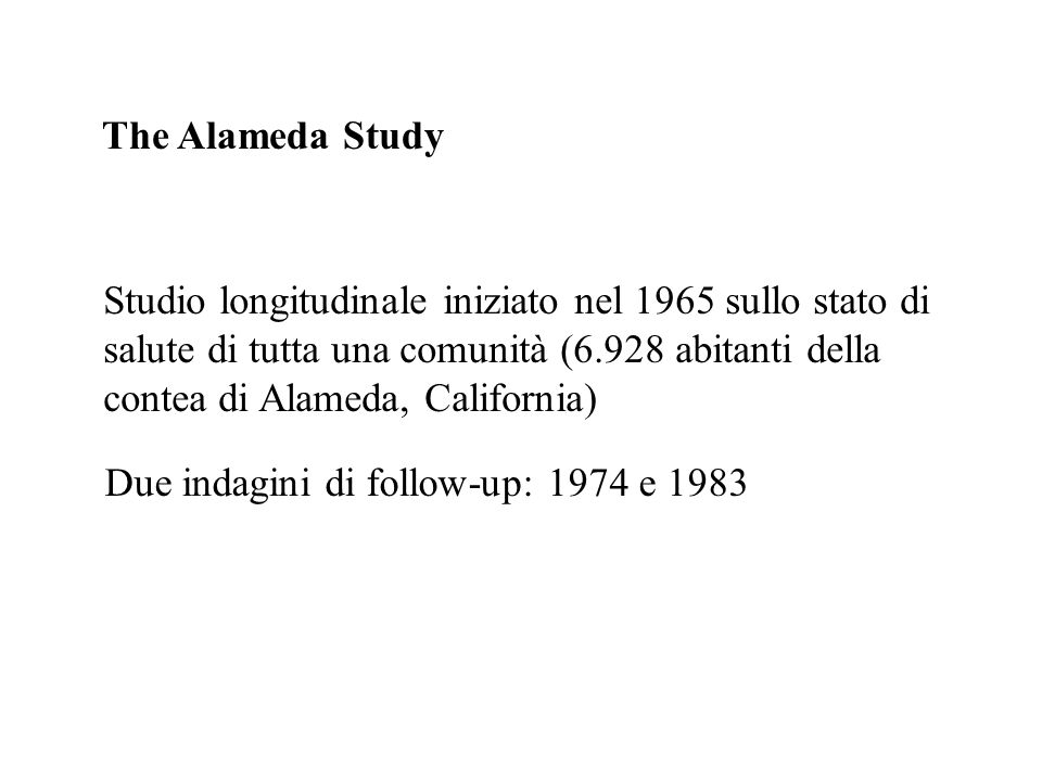 The Alameda Study