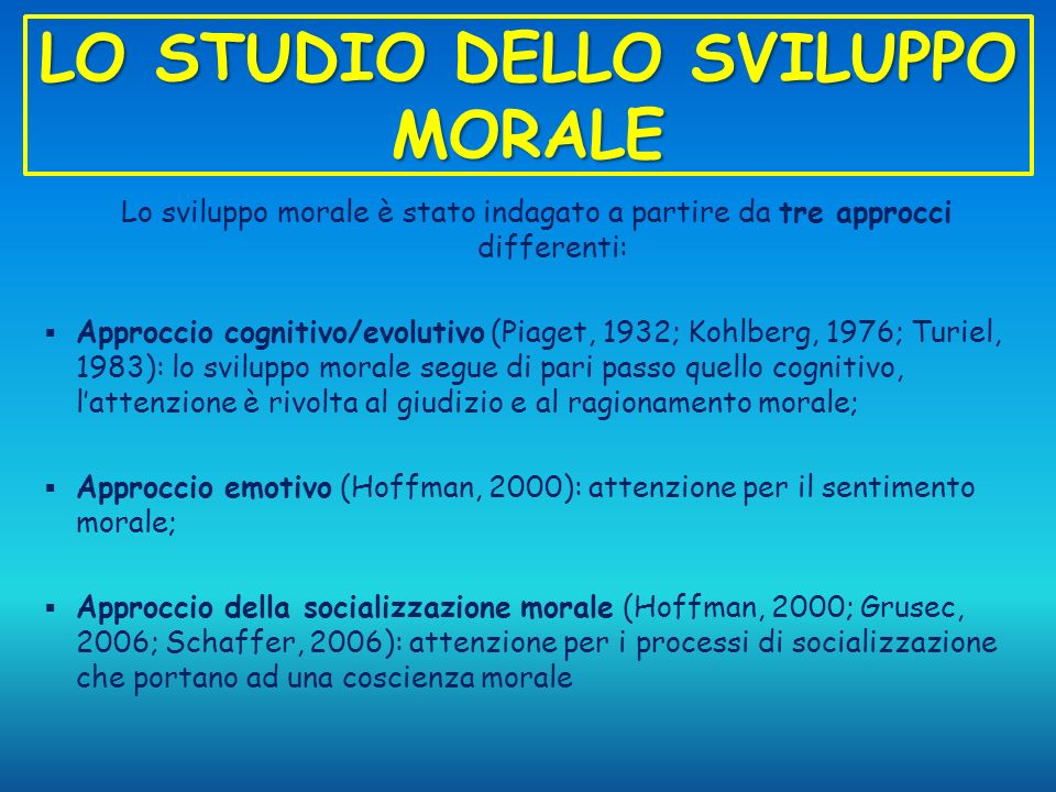 LO STUDIO DELLO SVILUPPO MORALE