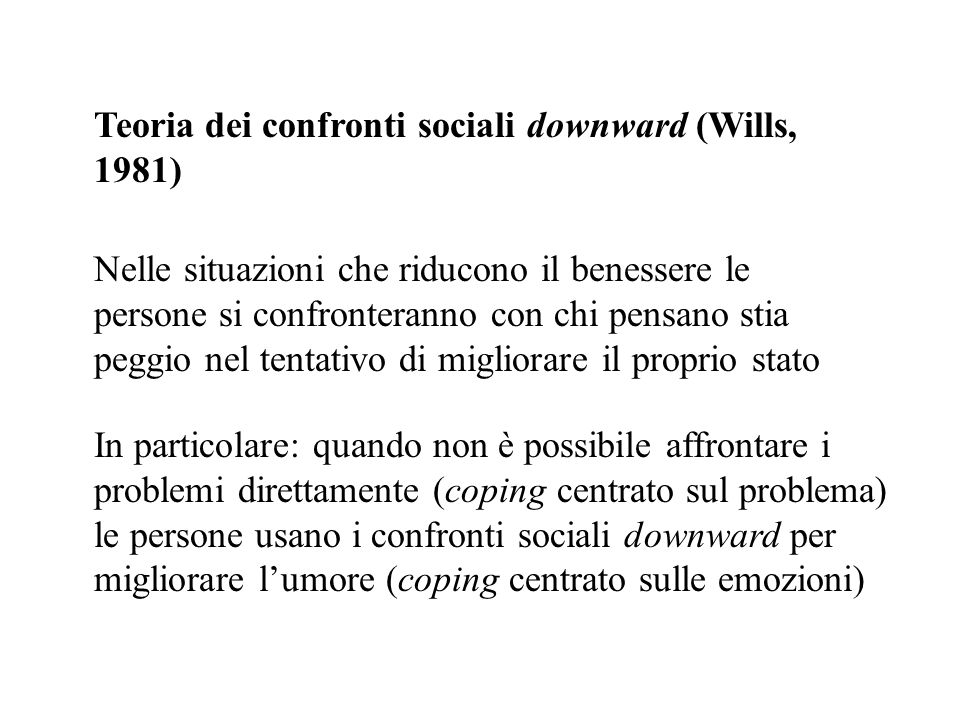 Teoria dei confronti sociali downward (Wills, 1981)