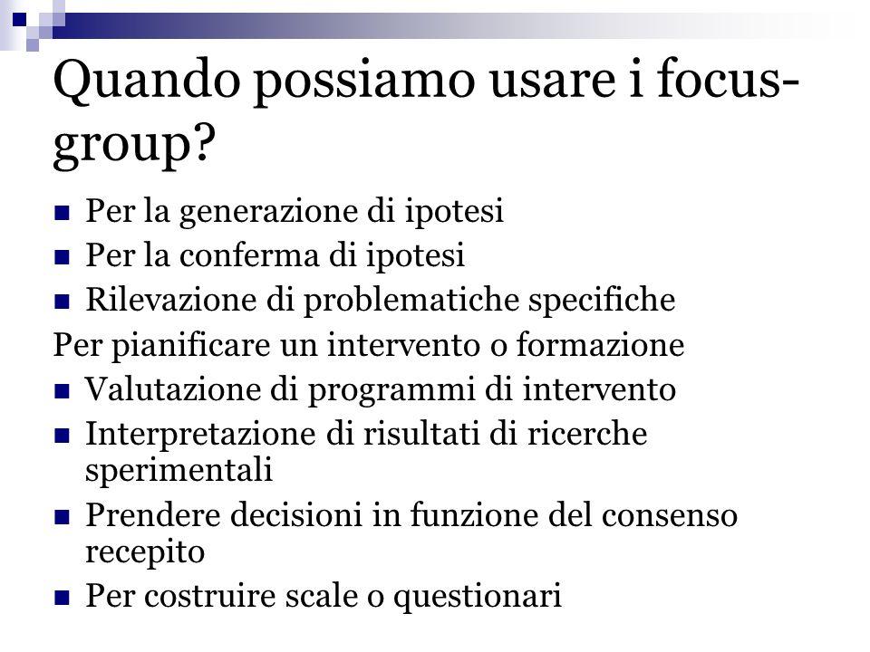 Quando possiamo usare i focus-group