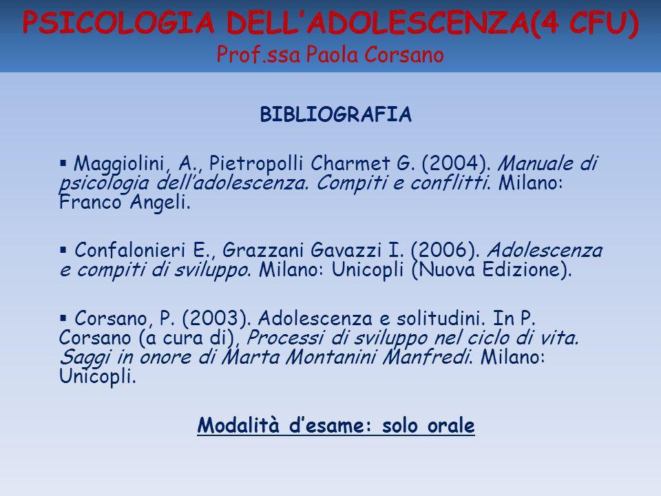 PSICOLOGIA DELL'ADOLESCENZA(4 CFU) Prof.ssa Paola Corsano