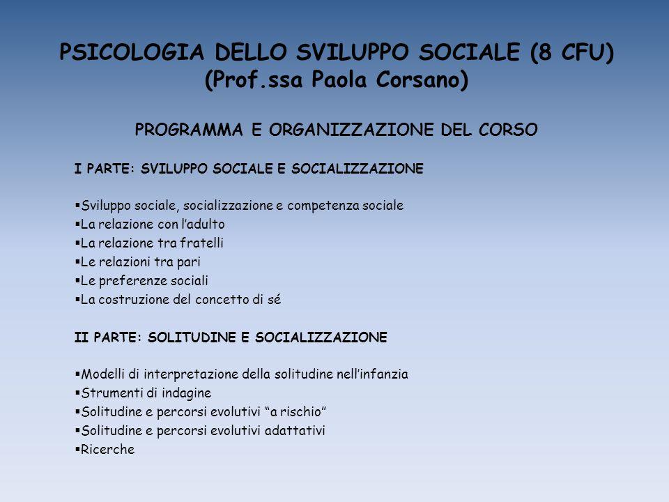 PSICOLOGIA DELLO SVILUPPO SOCIALE (8 CFU) (Prof