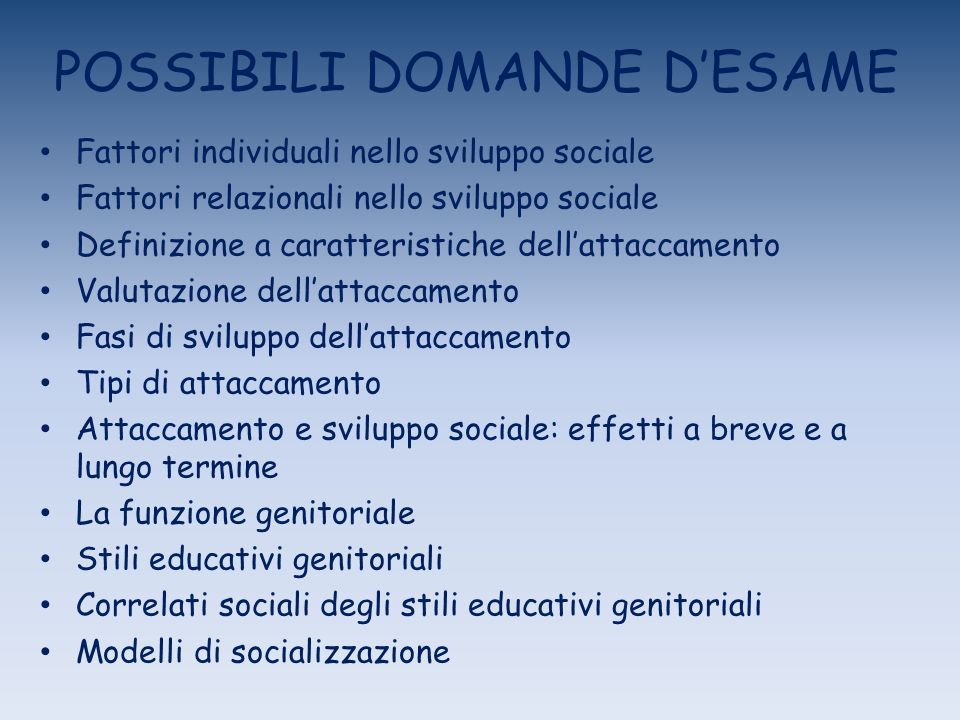 POSSIBILI DOMANDE D'ESAME