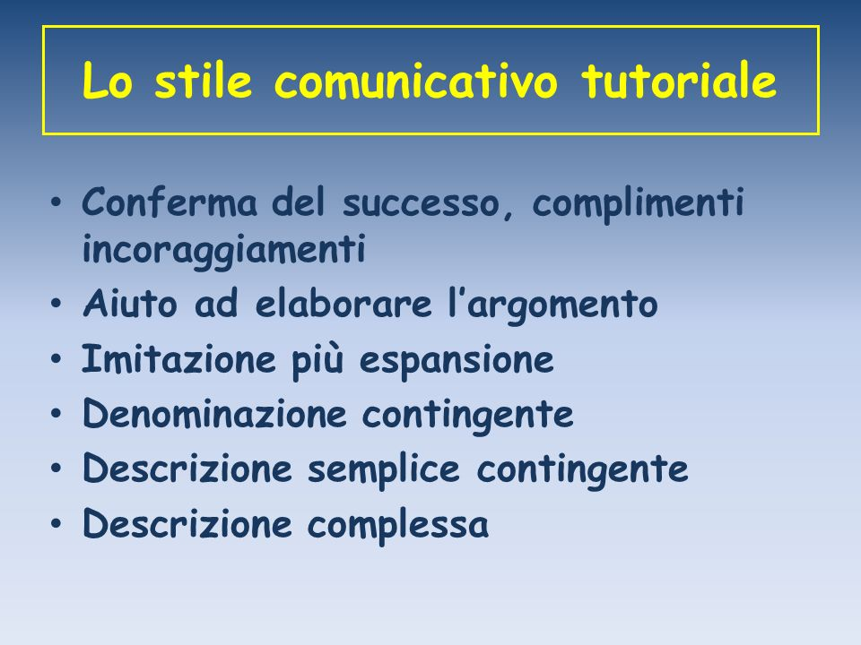 Lo stile comunicativo tutoriale